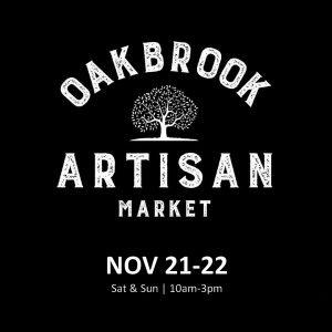 Oak Brook Artisan Market - Holiday Market (Nov 21-22, 2020)