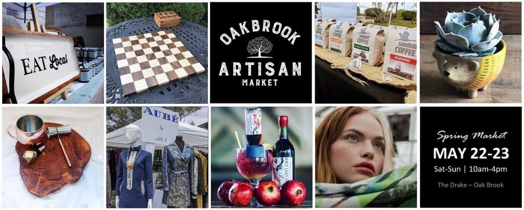 Oak Brook Artisan Market - Sat & Sun, May 22-23, 2021 at The Drake - Oak Brook